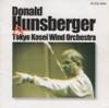 Donald Hunsberger & Tokyo Kosei Wind Orchestra (Guest Conductor Series), Tokyo Kosei Wind Orchestra & Donald Hunsberger