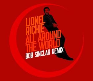 LIONEL RICHIE - ALL AROUND THE WORLD (BOB SINCLAR REMIX)