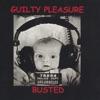 Guilty Pleasure - No Matter What