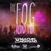 The Fog (Road Mix) - Machel Montano