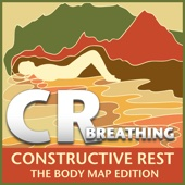 Constructive Rest (The Body Map Edition) - Breathing - EP