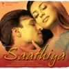 Saathiya (Original Motion Picture Soundtrack)