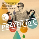 Ustaw na granie na czekanie Prayer In C Robin Schulz Radio Edit Lilly Wood The Prick Robin Schulz