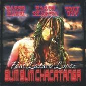 Bum Bum Chacatanga (Extended) [feat. Lazaro Lopez]