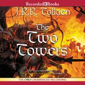 J. R. R. Tolkien - The Two Towers: Book Two in the Lord of the Rings Trilogy (Unabridged)  artwork