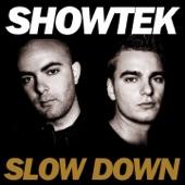 Slow Down - Single