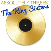 Absolutely the Best the King Sisters