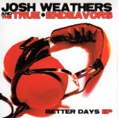 Josh Weathers Band - Better Days EP  artwork