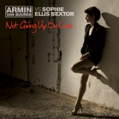 Not Giving Up On Love (feat. Sophie Ellis Bextor) - EP
