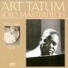 Do Nothing Till You Hear From Me  - Art Tatum