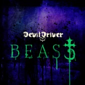 You Make Me Sick - DevilDriver