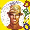 Q: Are We Not Men? A: We Are Devo!.