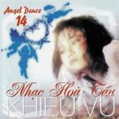 Nhac Hoa Tau Khieu Vu - Angel Dance 14 - Single