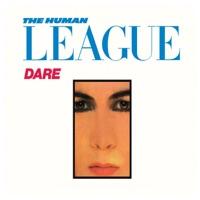 Dare - The Human League