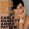 Variations of Julia - Single, Carla Hassett & Mike Patton