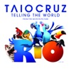 Telling the World (From the Motion Picture