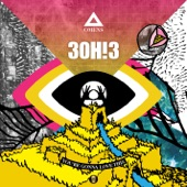 You're Gonna Love This - 3OH!3