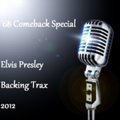 68 Comeback Special Backing Trax