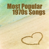 Most Popular 1970s Songs