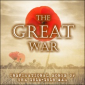 The Great War (Inspirational Songs of the 1914-1918 War)
