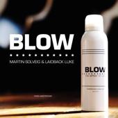 Laidback Luke & Martin Solveig - Blow (Radio Edit) artwork