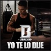 Yo Te Lo Dije - Single, J Balvin
