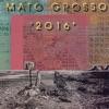 2016, Mato Grosso