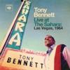 Live at The Sahara: Las Vegas, 1964, Tony Bennett