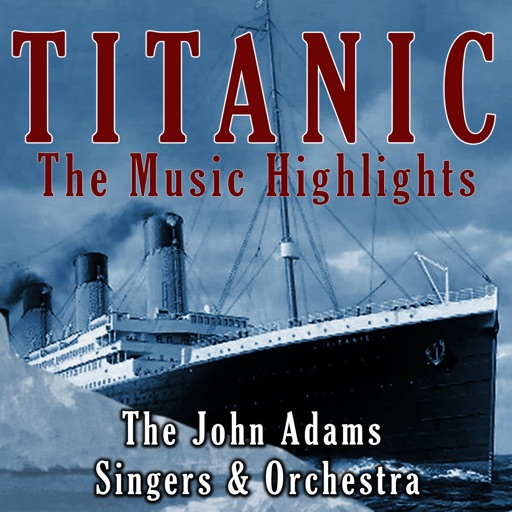 My Heart Will Go On - John Adams Orchestra & The Titanic Soundtrack Singers