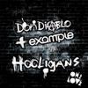 Hooligans - EP, Don Diablo & Example