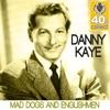 Mad Dogs and Englishmen (Remastered) - Single, Danny Kaye