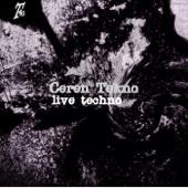 Live Techno - EP - Ceren Tekno