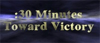 :30 Minutes Toward Victory, Video