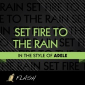 [Download] Set Fire to the Rain (Originally Performed By ADELE) [Karaoke / Instrumental] MP3