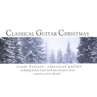 Classical Guitar Christmas – Scott Kritzer and Janet Chvatal
