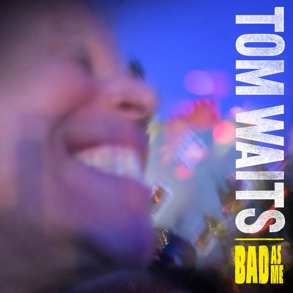 Bad As Me (Deluxe Version)