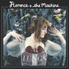 Lungs (Deluxe Version), Florence + The Machine