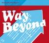 Pochette album Morcheeba - Way Beyond - EP