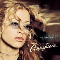 Not That Kind - Anastacia