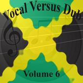 Vocal Versus Dub Vol 6