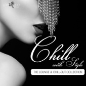 Chill With Style - the Lounge & Chill-Out Collection