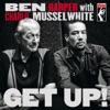 Get Up!, Ben Harper & Charlie Musselwhite