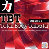 Total Body Tabata, Vol. 1 (Tabata Classes, Boot Camp, Circuit Training, Personal Workouts)