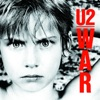 War (Deluxe Version) [Remastered], U2