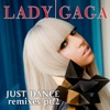 Just Dance (Remixes, Pt. 2) - EP, Lady Gaga
