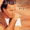 L'homme que je suis, Julio Iglesias