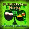 30 Favourite Irish Songs - St. Patrick's Day Party