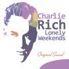 Lonely Weekends (Original Sound), Charlie Rich