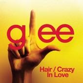 Hair / Crazy In Love (Glee Cast Version) - Single