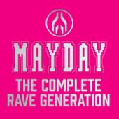 Mayday - The Complete Rave Generation